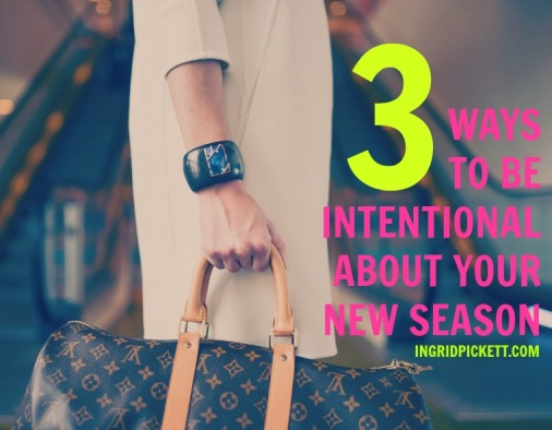 3 WAYS TO BE INTENTIONAL IP